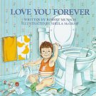 Love You Forever by Robert N. Munsch and Sheila McGraw (1986, Hardcover)