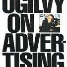 Ogilvy on Advertising by David Ogilvy (1987, Paperback)