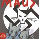 Maus: A Survivor's Tale : My Father Bleeds History and Here My Troubles Began...