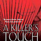 A Killers Touch by Michael Benson (2011, Paperback, Original)