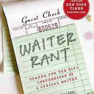 Waiter Rant: Thanks for the Tip--Confessions of a Cynical Waiter by Waiter...