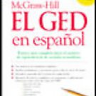 McGraw-Hill El GED En Espanol / McGraw-Hill GED In Spanish by McGraw-Hill (20...