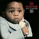Tha Carter III [Revised Track Listing] [Clean] by Lil Wayne (CD, Aug-2008,...