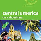 Lonely Planet Central America On a Shoestring by Carolyn McCarthy (2010,...