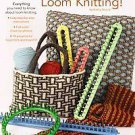 I Can't Believe I'm Loom Knitting by Kathy Norris (2010, Paperback)