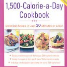 The 1500-Calorie-a-Day Cookbook by Nancy S. Hughes (2008, Paperback, Original)