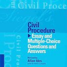 Siegel's Civil Procedure: Essay and Multiple-Choice Questions and Answers by...
