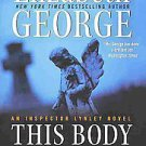 This Body of Death by Elizabeth George (2011, Paperback, Reprint)
