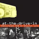 This Station Is Non-Operational [CD & DVD] by At the Drive-In (CD, May-2005, ...