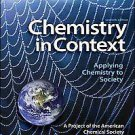 Chemistry in Context: Applying Chemistry to Society (2011, Hardcover, Lab...