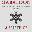 A Breath Of Snow And Ashes by Diana Gabaldon (2006, Paperback, Reprint)