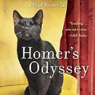 Homer's Odyssey: A Fearless Feline Tale, or How I Learned About Love and Life...