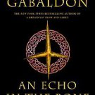 An Echo in the Bone by Diana Gabaldon (2009, Hardcover)