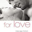 Fool for Love (2009, Paperback)
