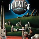 Theatre: Collaborative Acts by Kathy Fletcher and Ronald Wainscott (2009,...