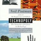Technopoly: The Surrender of Culture to Technology by Neil Postman (1993, Pap...