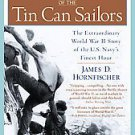 The Last Stand of the Tin Can Sailors by James D. Hornfischer (2005, Paperbac...