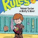Never Swipe a Bully's Bear by Katherine Applegate (2008, Paperback)