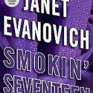 Smokin' Seventeen: A Stephanie Plum Novel by Janet Evanovich (2011, Hardcover)