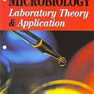 Microbiology: Laboratory Theory & Application by Michael J. Leboffe and...