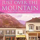 Just over the Mountain by Robyn Carr (2010, Paperback, Reprint)