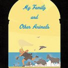 My Family and Other Animals by Gerald Durrell and Gerald Malcolm Durrell...