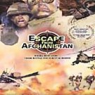 Escape from Afghanistan (DVD, 2002)