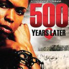 500 Years Later (DVD, 2008)