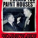 I Heard You Paint Houses by Charles Brandt (2005, Paperback)