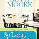 So Long, Insecurity Group Experience by Beth Moore (2011, Paperback)