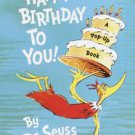 Happy Birthday to You by Dr. Seuss (2003, Hardcover)