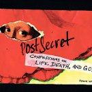 Postsecret: Confessions on Life, Death, and God by Frank Warren (2009,...
