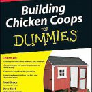 Building Chicken Coops For Dummies by Todd Brock, Robert T. Ludlow and David...
