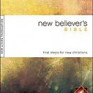 New Believer's Bible: New Living Translation, First Steps for New Christians...