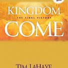 Kingdom Come: The Final Victory by Tim LaHaye and Jerry B. Jenkins (2007, Pap...