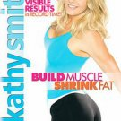 Kathy Smith - Build Muscle, Shrink Fat (DVD, 2007)