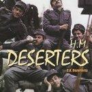 H.M. Deserters (DVD, 2004)