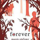 Forever by Maggie Stiefvater (2011, Hardcover)