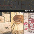 Book Arts: Major Works by Leading Artists (2011, Paperback)