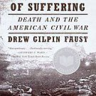 This Republic of Suffering: Death and the American Civil War by Drew Gilpin...