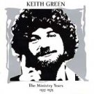 The Ministry Years: 1977-1979 [ECD] by Keith Green (CD, Mar-1999, 2 Discs,...