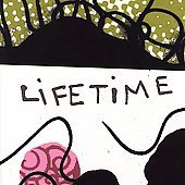 Lifetime * by Lifetime (CD, Feb-2007, Atlantic/ADA)