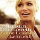 Some Lessons Learned * by Kristin Chenoweth (CD, Sep-2011, Masterworks)
