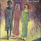 Feminist Frontiers by Verta Taylor, Leila J. Rupp, Nancy Whittier and Verta...