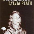 The Unabridged Journals of Sylvia Plath 1950-1962: Transcripts from the Origi...