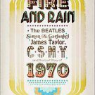 Fire and Rain: The Beatles, Simon & Garfunkel, James Taylor, CSNY and the...