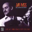 Blues Dues (Live At Long Beach City College) by Joe Pass (CD, Feb-1998,...