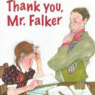 Thank You, Mr. Falker by Patricia Polacco (1998, Hardcover)