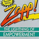 Zapp!: The Lightning of Empowerment : How to Improve Quality, Productivity,...