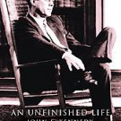 An Unfinished Life: John F. Kennedy, 1917-1963 by Robert Dallek (2004,...